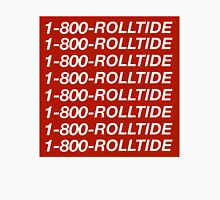 1-800-ROLLTIDE  – University of Alabama Hotline Bling Unisex T-Shirt
