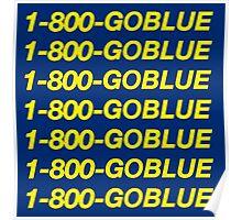 1-800-GOBLUE –University of Michigan Hotline Bling Poster
