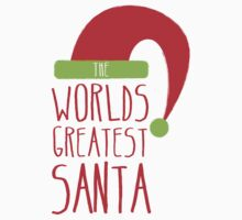 The Worlds GREATEST SANTA! with cute Christmas santa hat by jazzydevil