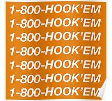 1-800-HOOK'EM –University of Texas Austin Hotline Bling Poster