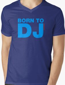 Born To DJ Mens V-Neck T-Shirt