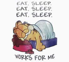 Garfield Eat Sleep works for me by borntodesign