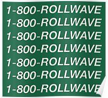 1-800-ROLLWAVE –Tulane University Hotline Bling Poster