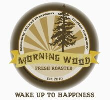 "MysticVessel T-Shirt ""Morning Wood Coffee"" Series ""Wake Up to Happiness"" by mysticvessel"