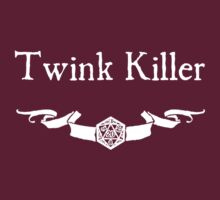 DnD Twink Killer - For Dark Shirts by Serenity373737