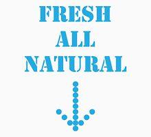 Fresh all natural Unisex T-Shirt