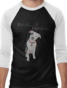 Ban Stupid Humans Men's Baseball ¾ T-Shirt