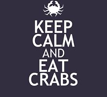 KEEP CALM AND EAT CRABS Unisex T-Shirt
