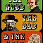 The Good, The Bad and The Ugly of Breaking Bad by ori-STUDFARM