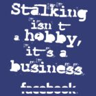 Stalking Online. by shadeprint