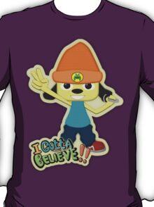 I Gotta Believe! T-Shirt