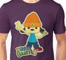 I Gotta Believe! Unisex T-Shirt