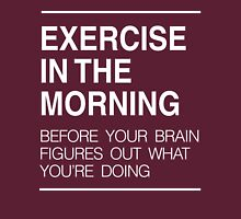 Exercise in the morning Unisex T-Shirt