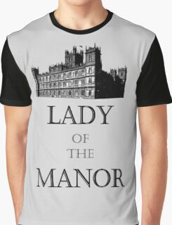 Lady of the Manor Graphic T-Shirt