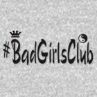 #BadGirlsClub by vampyba