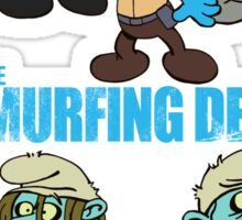 The Smurfing Dead Sticker