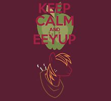 Keep Calm and Eeup  Unisex T-Shirt