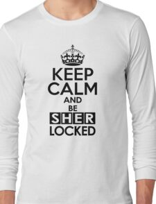 Sherlock - Keep Calm And Be SherLocked Long Sleeve T-Shirt