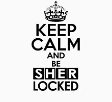 Sherlock - Keep Calm And Be SherLocked Unisex T-Shirt