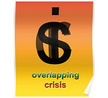 Crisis overlapping Poster
