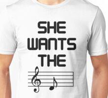She Wants The D (Key) Unisex T-Shirt