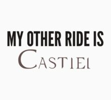 My Other Ride Is - Castiel by coldlemonade