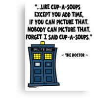 Cup-a-Soup Canvas Print