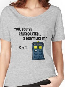 You've Re-decorate... Women's Relaxed Fit T-Shirt