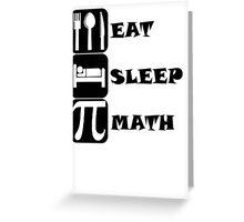 Eat Sleep Math Greeting Card