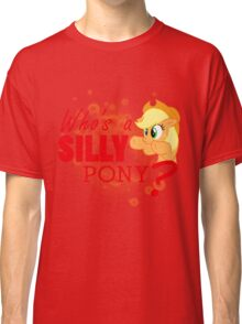 A Silly Pony Classic T-Shirt