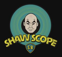 Shaw Scope Tunes by sinistergrynn