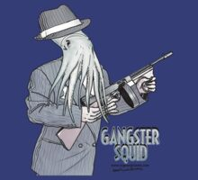 Gangster Squid by AloftStudios