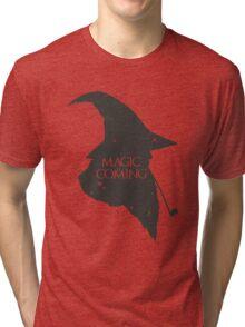 Magic is Coming Tri-blend T-Shirt
