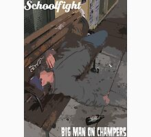 """Big Man On Champers"" - Schoolfight Band Unisex T-Shirt"