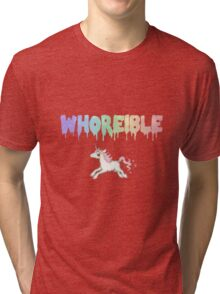 Whoreible. Tri-blend T-Shirt