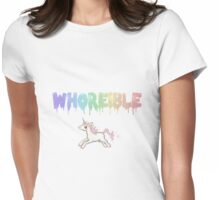 Whoreible. Womens Fitted T-Shirt