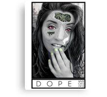 DOPE Canvas Print