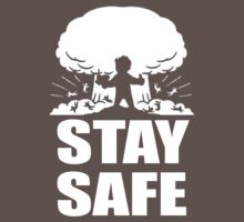 Stay Safe - Fallout (White) by clintGH