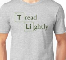 Tread Lightly Unisex T-Shirt