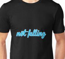 Not falling Unisex T-Shirt