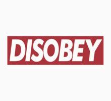 DISOBEY Logo - Fake OBEY by cbazoe