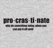 Procrastinate by kayve