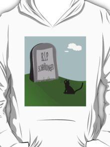 Schrödinger's cat 1 - Schrödinger 0 T-Shirt