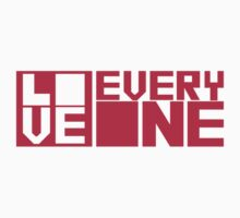 LOVE EVERYONE - Red Letters by dafiker