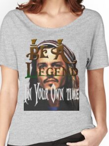 Be A Legend in Your Own time Women's Relaxed Fit T-Shirt