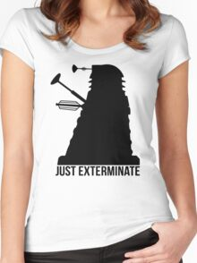 Just Exterminate ! Women's Fitted Scoop T-Shirt