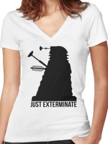 Just Exterminate ! Women's Fitted V-Neck T-Shirt