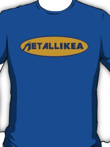 Metallikea T-Shirt