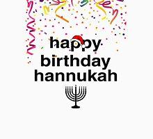 Happy Birthday Hannukah Unisex T-Shirt