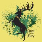 Ours is the Fury -BARATHEON by Thanatos707